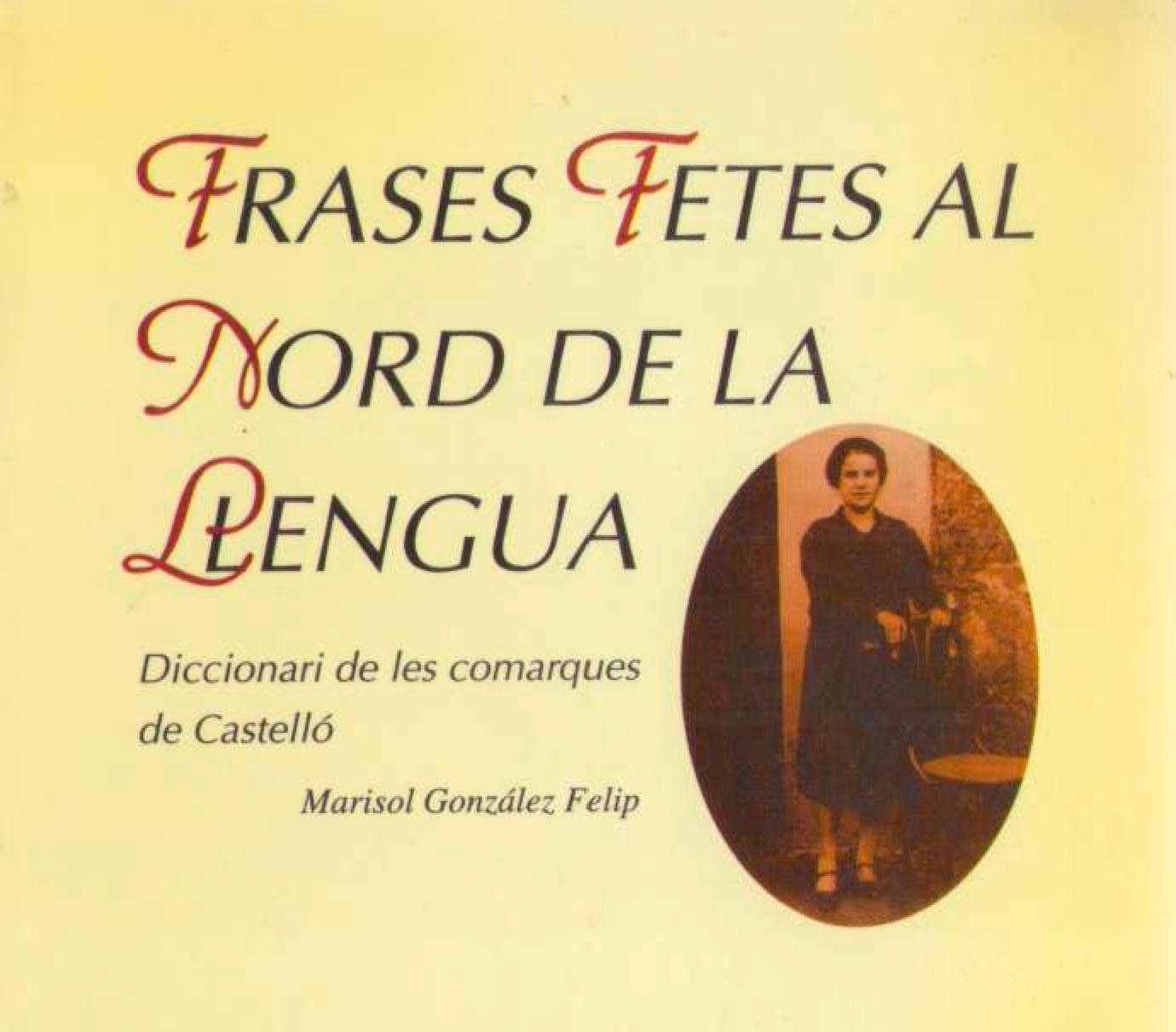 Frases Fetes Al Nord De La Llengua Diccionari De Les